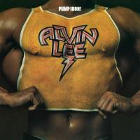 Alvin Lee - Pump Iron!.jpg