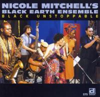 Nicole Mitchell's Black Earth Ensemble - Black Unstoppable.jpg