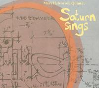 Mary Halvorson Quintet - Saturn Sings.jpg