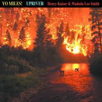 Yo Miles - Upriver.jpg