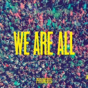 Phronesis - We Are All.jpg